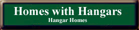 Search Homes for sale with hangars and hangar homes for sale