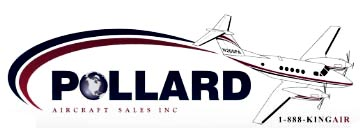Pollard sells and leases aircraft primarily from its own inventory as well as for corporate clients under exclusive agreements. Pollard specializes in Cessna- 414 and 421�s, Beechcraft King, Air- 90�s, B200, and 350, Cessna Citation & CJs, Bombardier Challengers & Globals, Dassault Falcon, Gulfstreams.  WATCH for the new Pollard Aircraft King Air 200 upgrade program. Pollard has been selected to roll out the first of many to come PT6A-52 KING AIR ENGINE UPGRADES.